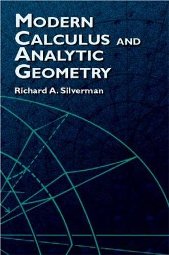 Modern Calculus and Analytic Geometry (Dover Books on Mathematics)