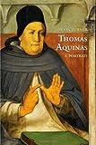 Thomas Aquinas: A Portrait