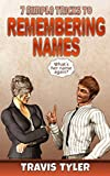 7 Simple Tricks To Remembering Names: How to Recall Names of People You Meet