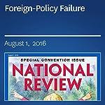 Foreign-Policy Failure | Dan McLaughlin