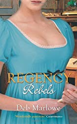 Regency Rebels: Scandalous Lord, Rebellious Miss / An Improper Aristocrat (Mills & Boon Special Releases - Regency Collection 2011)