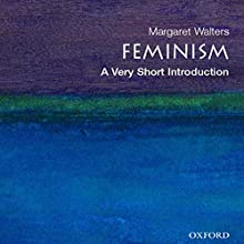 Feminism: A Very Short Introduction Audiobook by Margaret Walters Narrated by Allyson Johnson
