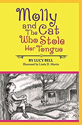 Molly and the Cat Who Stole Her Tongue