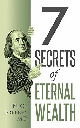 7 Secrets of Eternal Wealth by [Joffrey MD, Buck ]