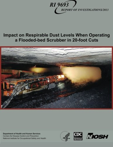 Impact on Respirable Dust Levels When Operating a Flooded-bed Scrubber in 20-foot Cuts