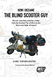 How I Became The Blind Scooter Guy: My soul