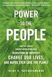 Power to the People, Vijay V. Vaitheeswaran, 0374529701