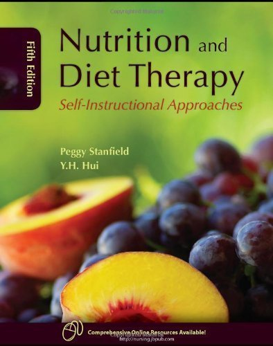 Paperback:By Peggy S. Stanfield: Nutrition and Diet Therapy: Self-Instructional Approaches Fifth (5th) Edition