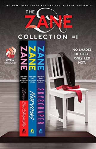 The Zane Collection #1: The Sex Chronicles, Nervous, and