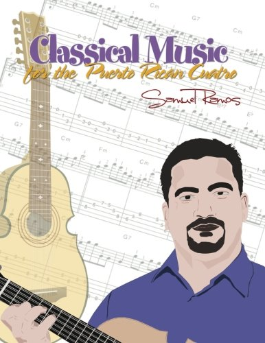 Classical Music for the Puerto Rican Cuatro: Samuel Ramos ()