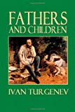 Fathers and Children, Ivan Turgenev, 1499143966