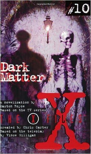 Telechargement De Livres Pdb X Files Ya 10 Dark Matter Rtf