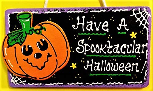 Susie85Electra Halloween Have A Spooktacular Halloween Sign Pumpkin Plaque Decor Wall Hanger Wood Wooden Door Sign -
