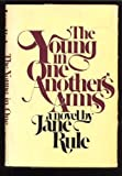 The Young in One Another's Arms, Jane Rule, 0385116608