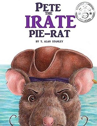 Pete the Irate Pie-Rat