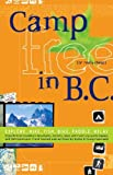 img - for Camp Free in B.C. book / textbook / text book