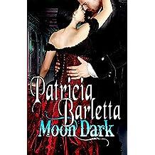 Moon Dark (Book 1 Auriano Curse Series)