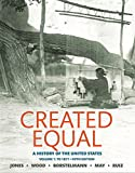 img - for Created Equal: A History of the United States, Volume 1 (5th Edition) book / textbook / text book