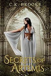Secrets of Artemis: A Teen Goddess Novel (Teen Goddesses Book 1)