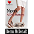 Never A Dull Moment (The Perfect Date Book 3)