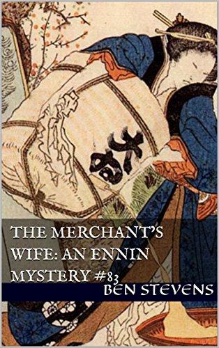 The Merchants Wife: An Ennin Mystery #83