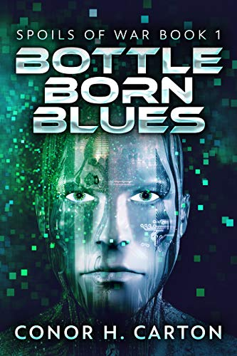 Bottle Born Blues (Spoils Of War Book 1)