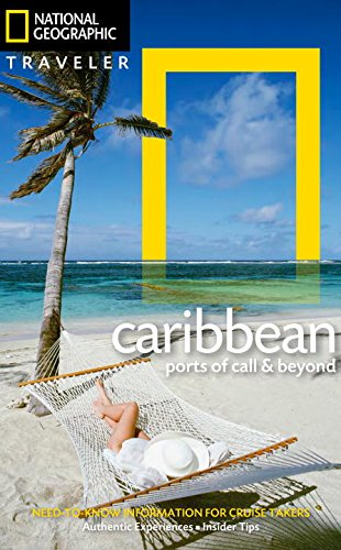 Book Cover: National Geographic Traveler: The Caribbean: Ports of Call and Beyond
