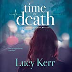 Time of Death: The Stillwater General Mysteries, Book 1 | Lucy Kerr