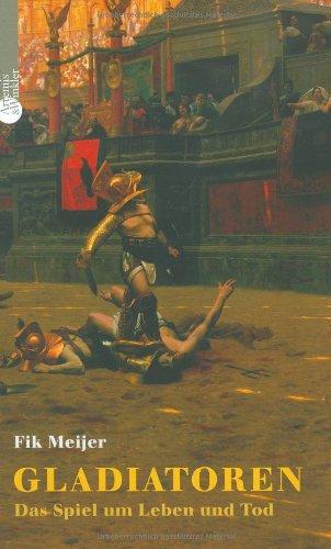 Gladiatoren - Das Spiel um Leben und Tod.