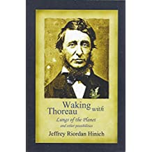 Waking with Thoreau: Lungs of the Planet and other possibilities