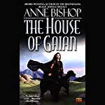 The House of Gaian | Anne Bishop