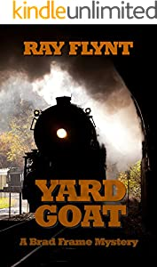 Yard Goat (A Brad Frame Mystery Book 7)