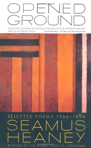 Opened Ground: Selected Poems, 1966-1996 by Farrar, Straus and Giroux