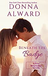 Beneath The Badge (First Responders)