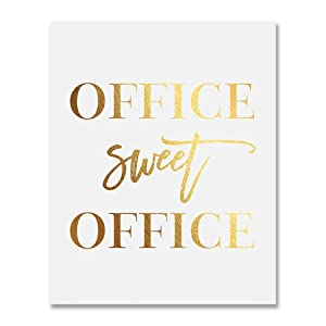 Office Sweet Office Gold Foil Wall Art Print Small Poster Work Inspirational Motivational Quote Gold Decor 5 inches x 7 inches A31