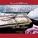 To Sir Phillip, with Love   Julia Quinn