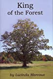 King of the Forest, Lucinda Marcoux, 0982198302