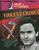 Violent Crimes, Jonathan Sutherland and Diane Canwell, 1599203340