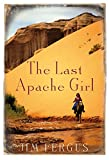img - for The Last Apache Girl book / textbook / text book
