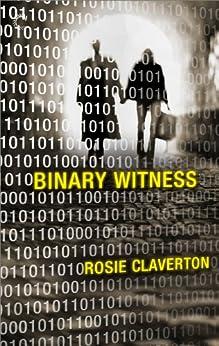 Binary Witness (Amy Lane Mysteries Book 1) by [Claverton, Rosie]