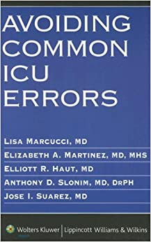 By Lisa Marcucci - Avoiding Common ICU Errors