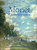 Front cover for the book Monet. I luoghi della pittura by Marco Goldin
