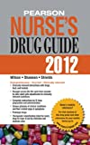 img - for Pearson Nurse's Drug Guide 2012 (Pearson Nurse's Drug Guide (Nurse Edition)) book / textbook / text book