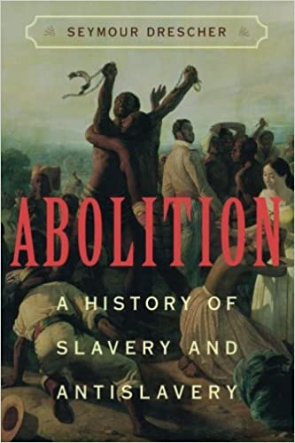 Book Abolition: A History of Slavery and Antislavery