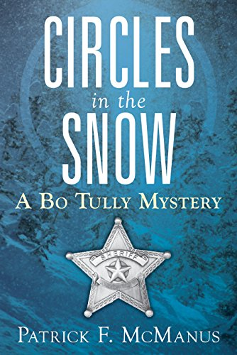 Circles in the Snow: A Bo Tully Mystery (Sheriff Bo Tully Mysteries Book 6) cover