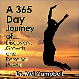 A 365 Day Journey of Discovery, Growth, and Personal Power