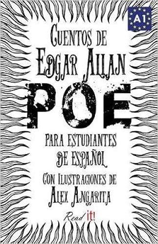 Cuentos de Edgar Allan Poe Para Estudiantes de Espanol. Libro de Lectura Nivel A1.: Tales from Edgar Allan Poe for Spanish Learners. Reading Book Level A1.