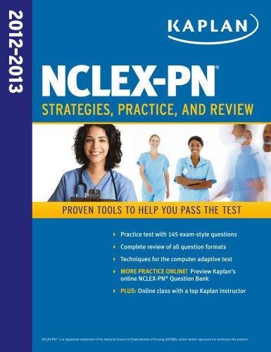 Kaplan NCLEX-PN 2012-2013 Strategies, Practice, and Review (Kaplan NCLEX-PN Exam)