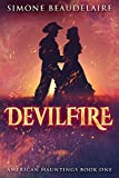 Devilfire: A Steamy Western Historical Romance (American Hauntings Book 1)