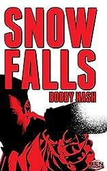 Snow Falls (Volume 1)